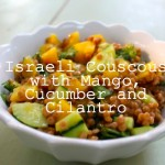 Souper Tuesday: Israeli Couscous with Mango, Cucumber and Cilantro